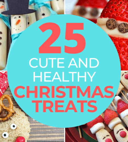 25 Cute and Healthy Christmas Treats for Kids