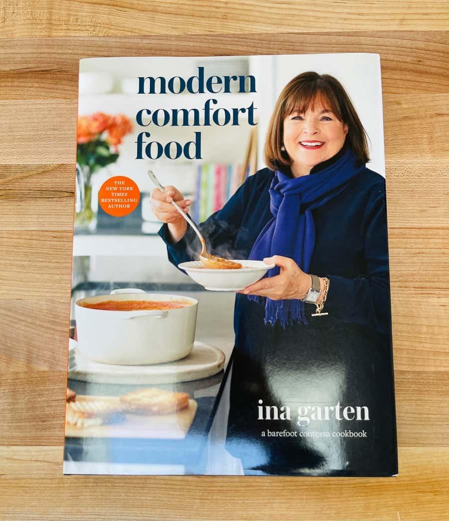 Ina Garten Modern Comfort Food